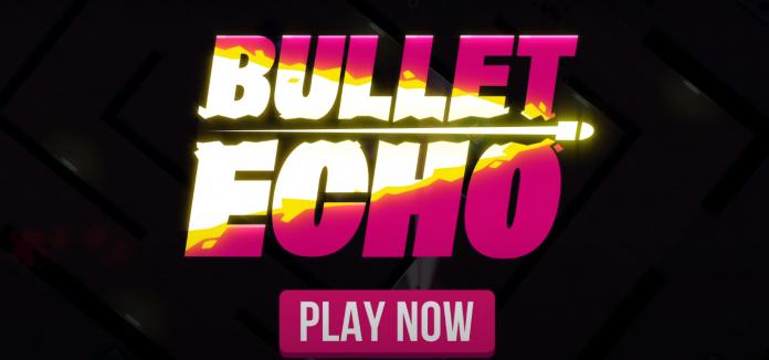 Bullet Echo Review